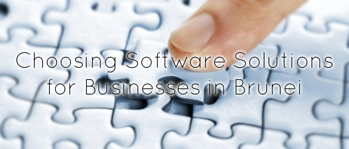 Choosing Software Solutions for Businesses in Brunei